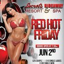 Red Hot Friday @ Secrets