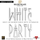 WHITE PARTY AL NEW BOLERO PALACE Club e Spa