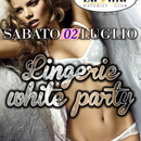 """ LINGERIE WHITE PARTY """