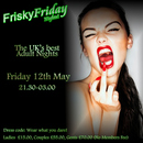 FRISKY FRIDAY NIGHT!